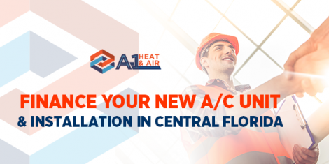 Finance Your New A/C Unit & Installation in Central Florida
