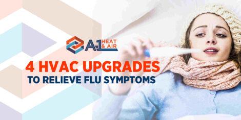 4 HVAC Upgrades to Relieve Flu Symptoms