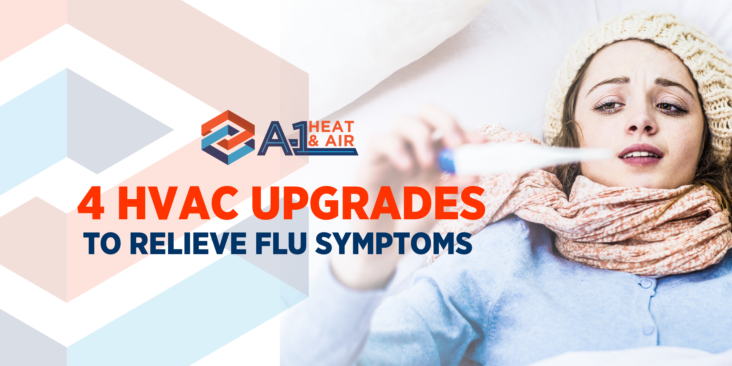 4 HVAC Upgrades to Relieve Flu Symptoms