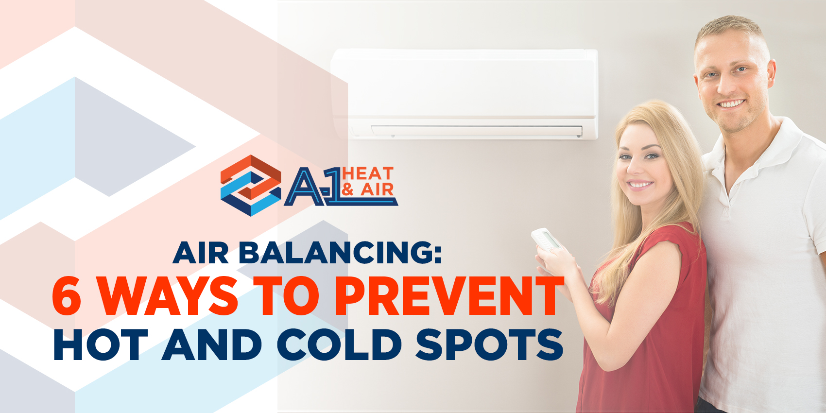 Air Balancing: 6 Ways to Prevent Hot and Cold Spots