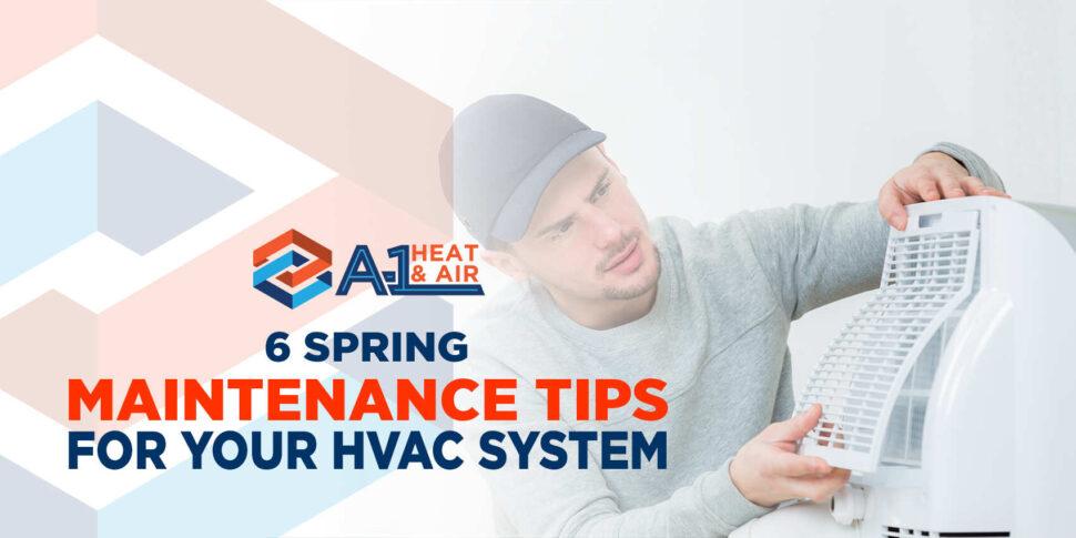 6 Spring Maintenance Tips for Your HVAC System