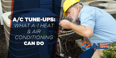 A/C Tune-Ups: A-1 Heat & Air Conditioning Can Do