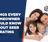 Things Every Homeowner Should Know About SEER Rating