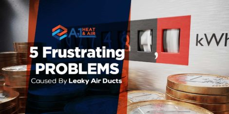 5 Frustrating Problems Caused By Leaky Air Ducts